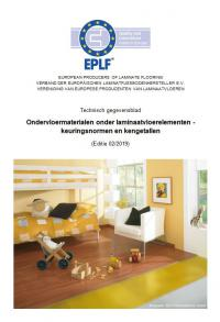 "EPLF technical bulletin ""Underlay Materials"" now updated - How to choose the right underlay for a laminate floor"